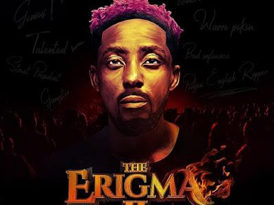Music : Erigga - The Erigma 2 Album || Download Album