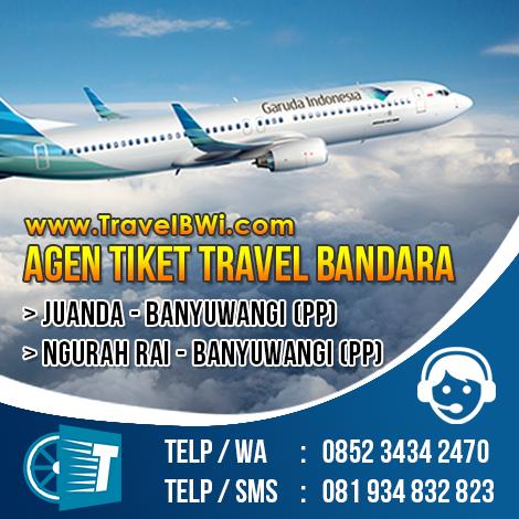 Travel Bandara Juanda Surabaya Ngurah Rai Banyuwangi PP