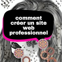 Comment créer un site web professionnel ? quelques conseils et pratique pour réussir votre site internet