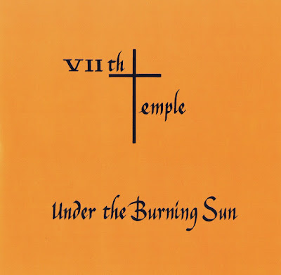 VIIth Temple ~ 1978 ~ Under The Burning Sun
