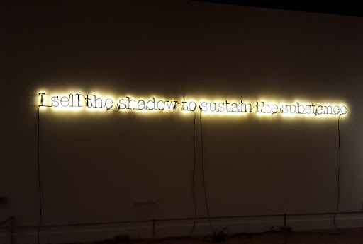 Untitled (I Sell the Shadow to Sustain the Substance). Glenn Ligon, 2005, neon sign and paint, Ed. 3/3. From Love, Change, and the Expression of Thought: 30 Americans at the Detroit Institute of Arts