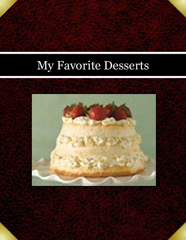 My Favorite Desserts