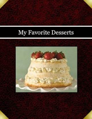My Favorite Desserts