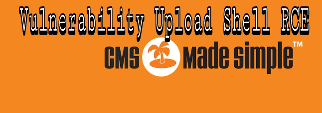 Tutorial Execution Server-Side Template Injection Vulnerability in CMS Made Simple RCE Upload Shell.