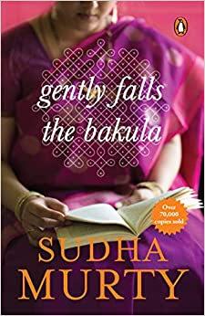 Gently Falls the Bakula sudha murthy pdf free download