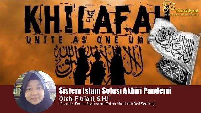 Sistem Islam Solusi Akhiri Pandemi