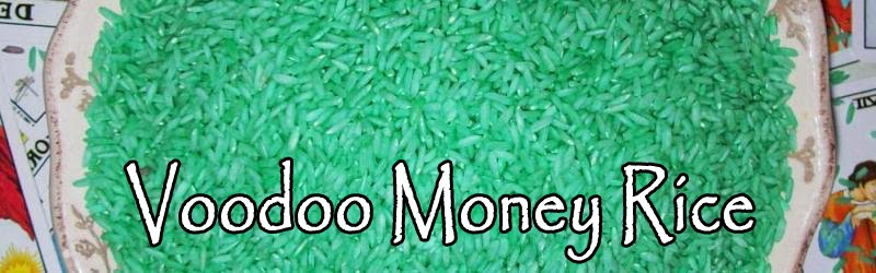 Voodoo Power Money Rice