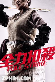 Ranh Giới Tội Phạm - Full Strike (2015) Poster