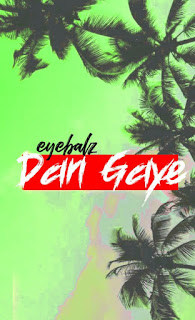 [Music]Dan Gaye by Eyebalz