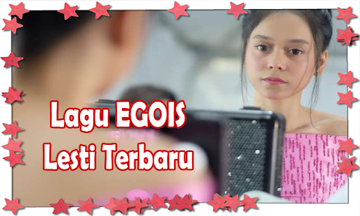 Download Suara Merdu Egois Lesti Google Play Softwares