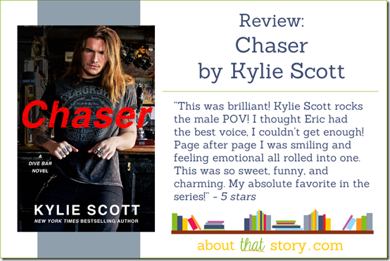 Review: Chaser by Kylie Scott | About That Story