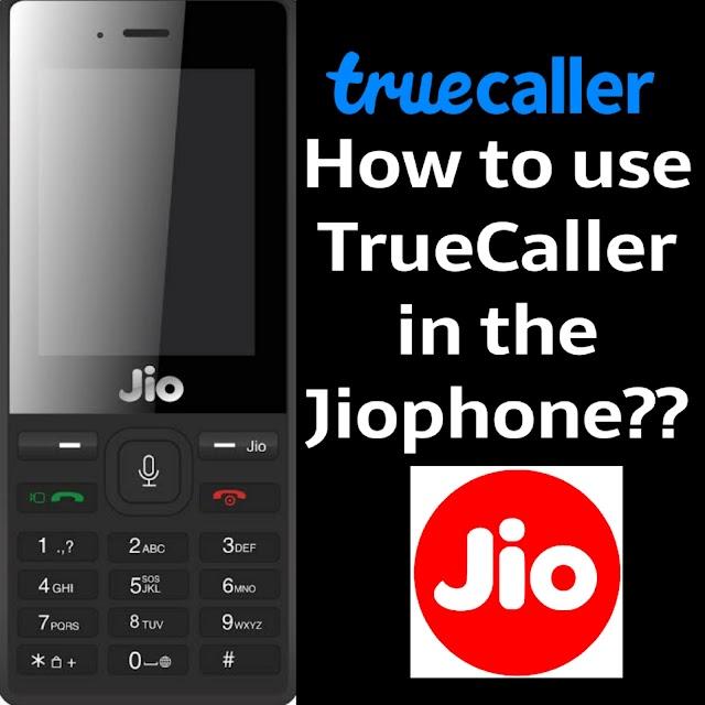 How to Download TrueCaller in JioPhone keypad phone,Jiophone 2 (Very simple method)