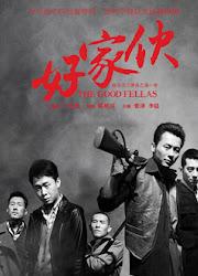 Goodfellas / The Good Fellas China Drama