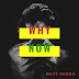 AUDIO | Navy Kenzo – Why Now | Download new song