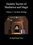 The Early Writings Vol II Esoteric Secrets Of Meditation Magic