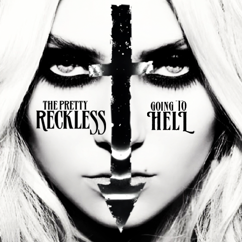 Single cover for The Pretty Reckless Going To Hell