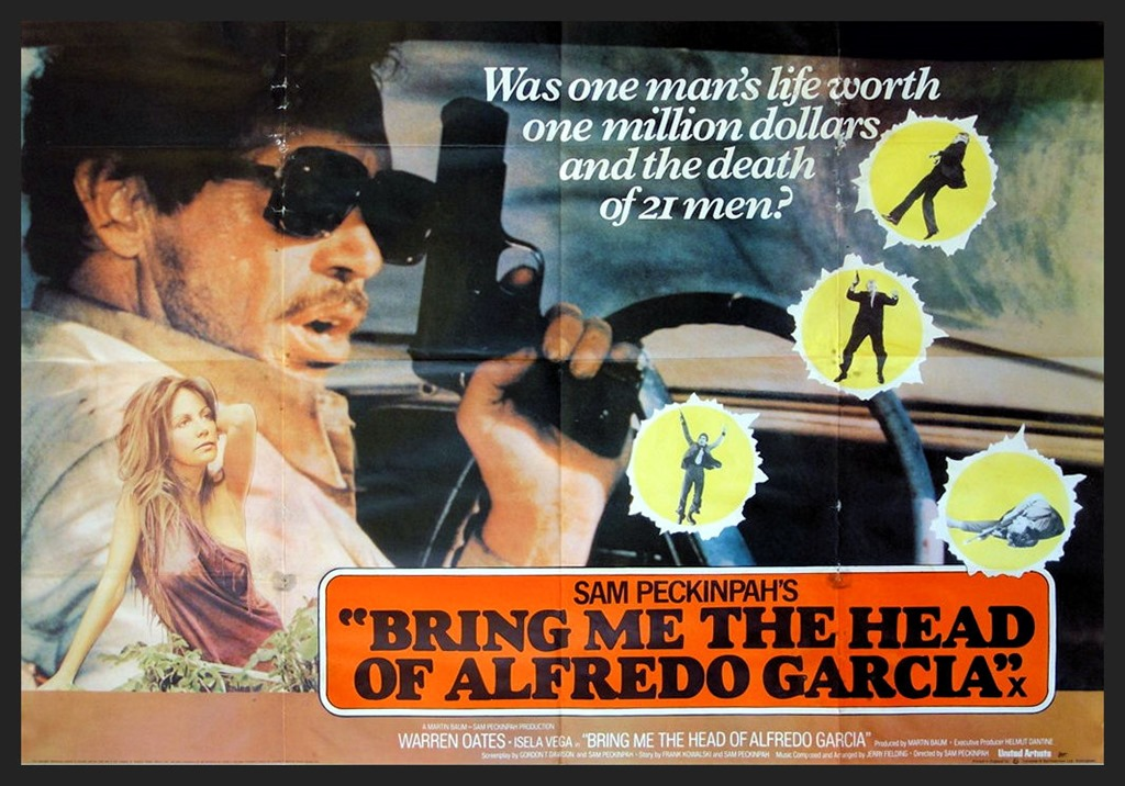 [bring-me-the-head-of-alfredo-garcia+poster+TDIQ%5B4%5D]