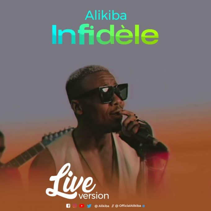 Alikiba – Infidèle Live Version