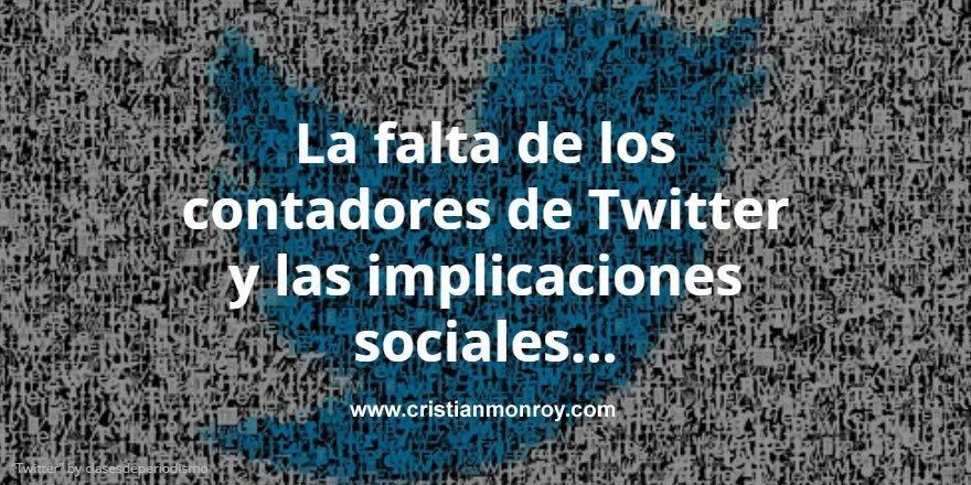 La falta de los contadores de Twitter y las implicaciones sociales de tus publicaciones