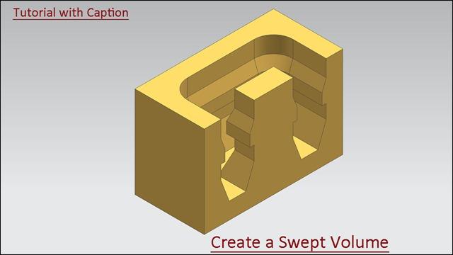 Create a Swept Volume