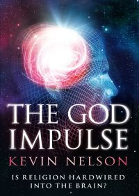 The God Impulse By Kevin Nelson