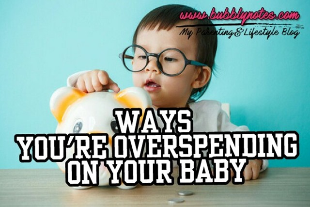 WAYS YOU'RE OVERSPENDING ON YOUR BABY (1)