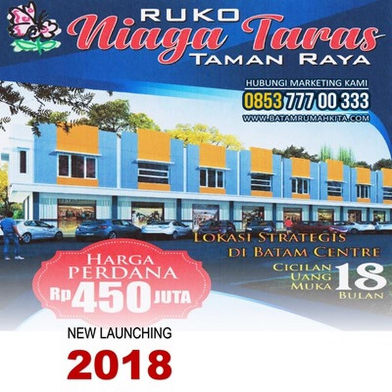 RUKO NIAGA TARAS   Dipasarkan Baru Launching 2018 Ruko 2 Lantai Termurah di Batam Centre !!!