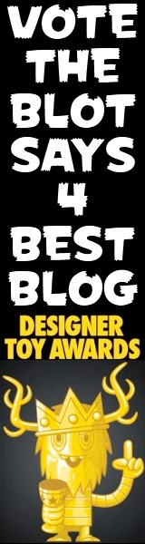 Vote TheBlotSays.com Best Blog in the 2013 Designer Toy Awards