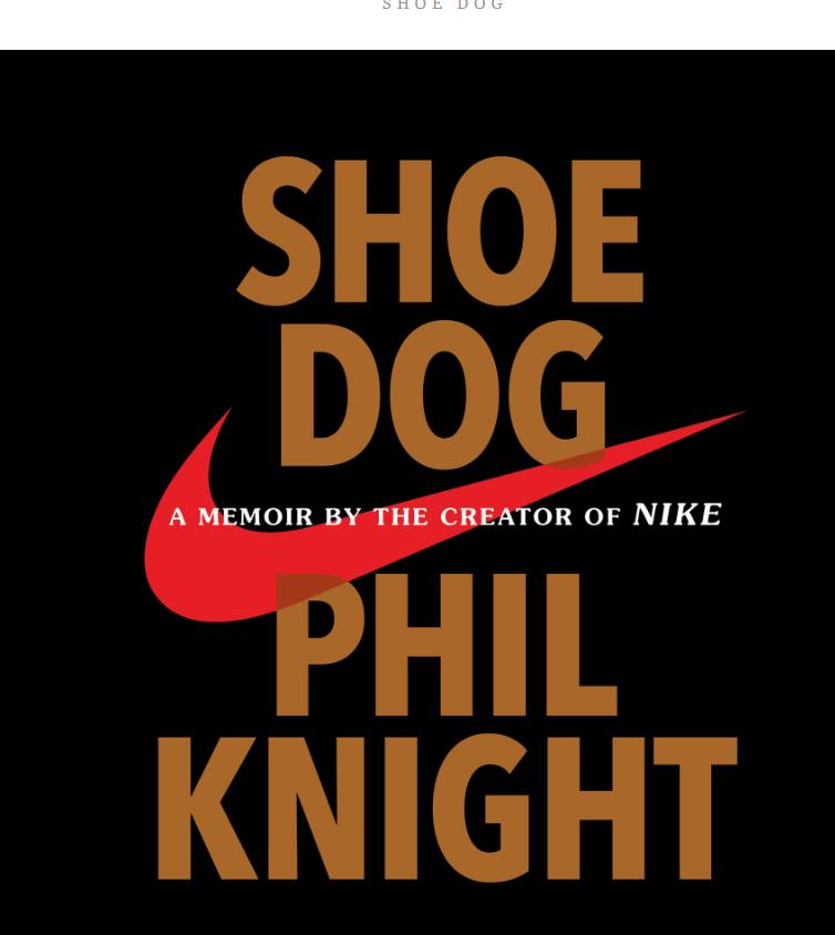 Buku Shoe Dog karangan Phil Knight Nike