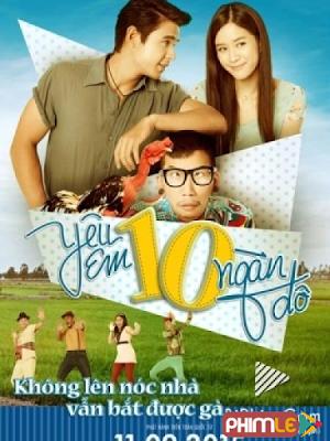 Phim Yêu Em Mười Ngàn Đô - Mon Rak Look Tang (2015)