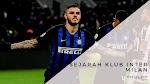 Sejarah Klub Inter Milan - Interisti Wajib Tahu