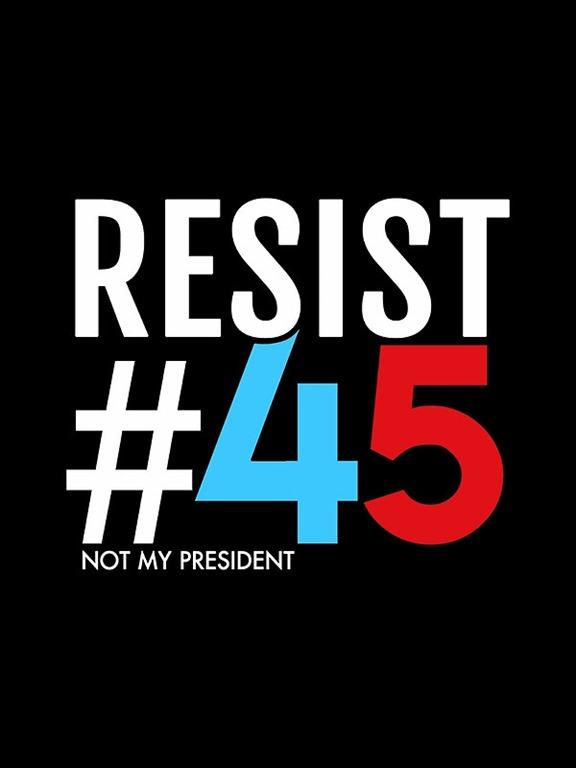 [resist+45+not+my+president%5B3%5D]