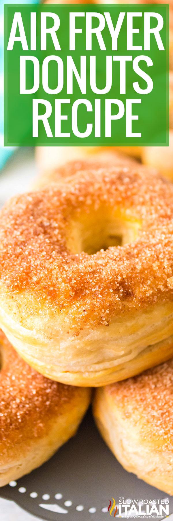 Air Fryer Donuts closeup