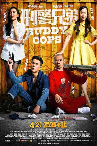 Buddy Cops - Hình Cảnh Huynh Đệ