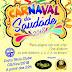 Crato: Carnaval da Saudade será o maior e melhor de todos os tempos