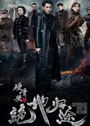 Desperate Ways To Return China Drama