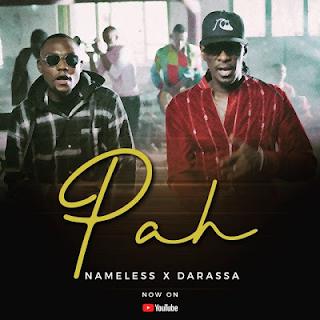 MP3 AUDIO | Nameless Ft Darassa – Pah Mp3 (Audio Download)