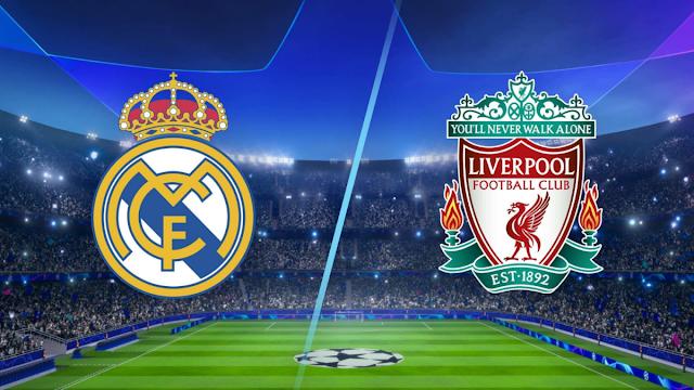 Watch Live Stream Match: Real Madrid vs Liverpool (UEFA CHAMPIONS LEAGUE)