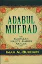 Adabul Mufrad, Kumpulan Hadits-Hadits Akhlak | RBI