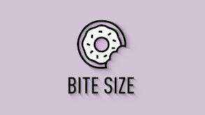 Bite Size thumbnail