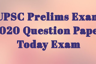 Solved UPSC Prelims Exam 2020 Question Paper with Answer Key - GS Paper 1 Today