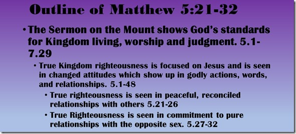 Outline of Matthew 5.21-32