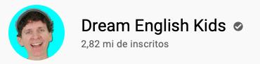 101 canais do YouTube para aprender inglês de graça Dream English Kids