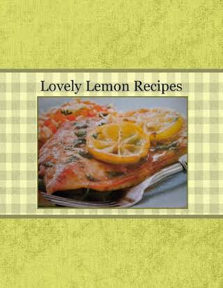 Lovely Lemon Recipes