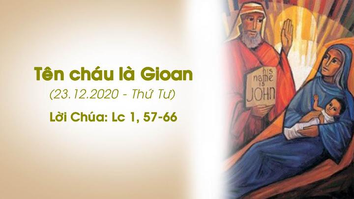 Tên cháu là Gioan (23.12.2020 – Thứ Tư)