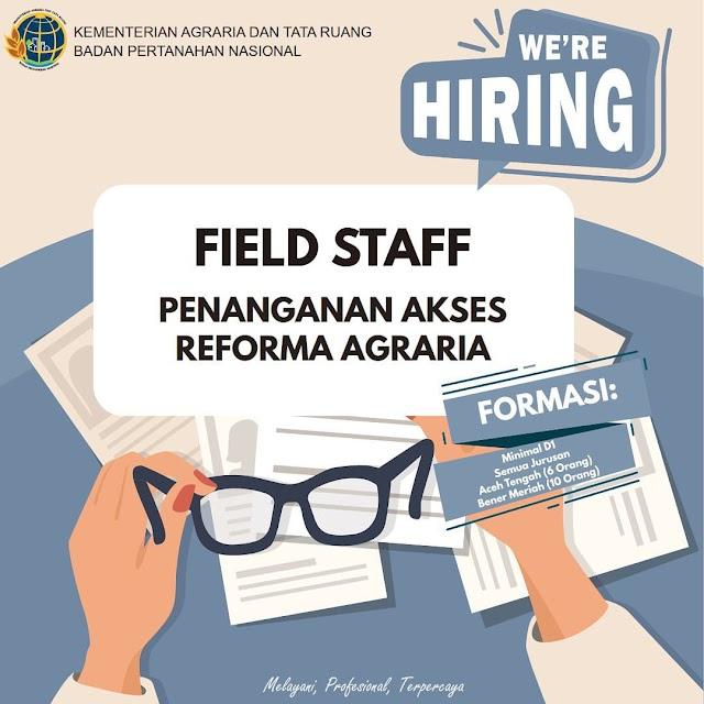 Lowongan Penerimaan Field Staff Di Kantor Pertanahan Kabupaten Aceh Tengah Dan Perwakilan Kantor Pertanahan Kabupaten Bener Meriah