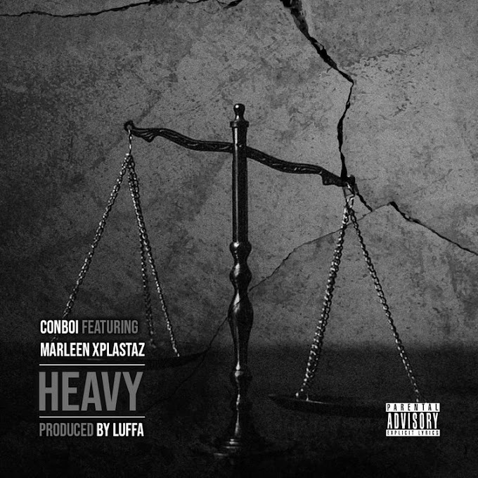 AUDIO: Conboi ft Marleen Xplastaz – Heavy   Download Mp3