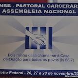 Assembleia Nacional da Pastoral Carcerária - 26/11/2010