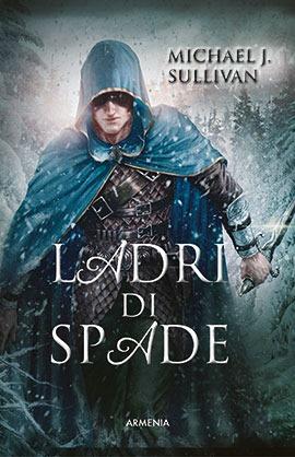 [Ladri+di+Spade+-+copertina+-+libro+-+Micheal+J+Sullivan+-+fantasy+-+Armenia%5B2%5D]