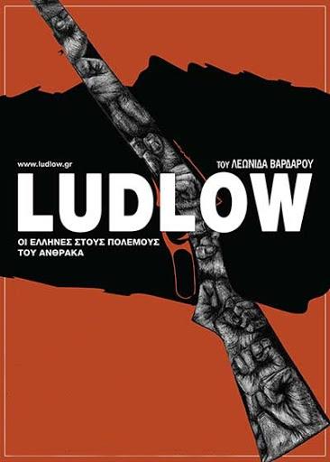 Ludlow, οι Έλληνες στους Πολέμους του Άνθρακα  Poster